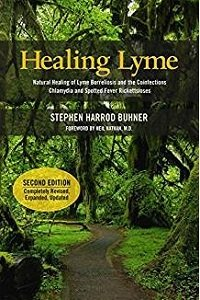 Healing Lyme: Natural Healing & Prevention of Lyme Borreliosis and the Coinfections B-HL2-Buhner