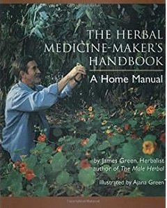 The Herbal Medicine-Maker's Handbook: A Home Manual B-HMMH-Green
