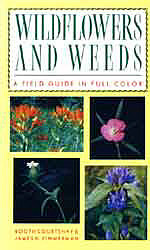 Wildflowers and Weeds: A Field Guide in Full Color B-WFW-CourtZim
