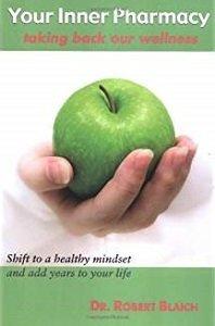 Your Inner Pharmacy: Taking Back Our Wellness