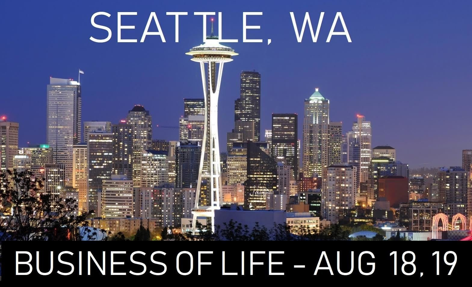 Business of Life - Seattle - August 18-19 00035