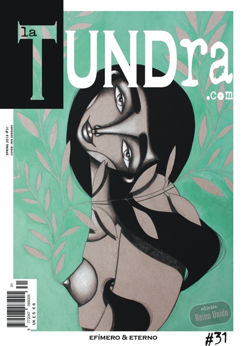 La Tundra - Efímero & Eterno - Printed Magazine Issue31 PRINTED