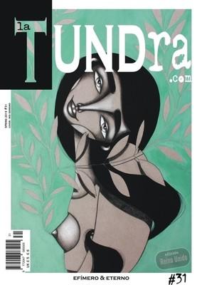 La Tundra - Efímero & Eterno - Printed Magazine