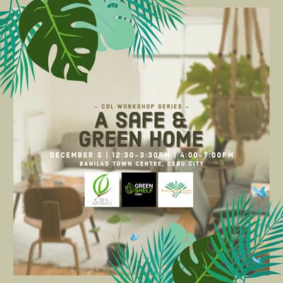 A Safe and Green Home Workshop (Cebu)