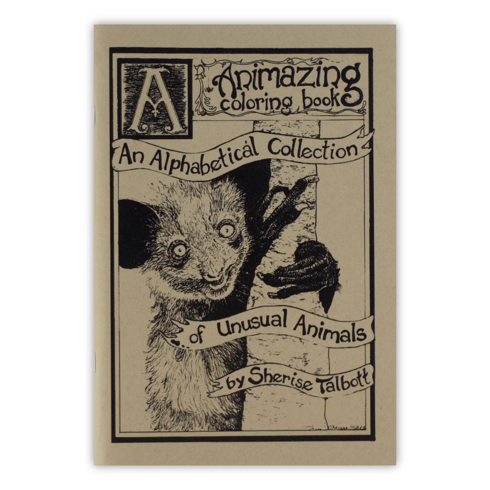 Animazing Coloring Book: An Alphabetical Collection of Unusual Animals by Sherise Talbott 1-001