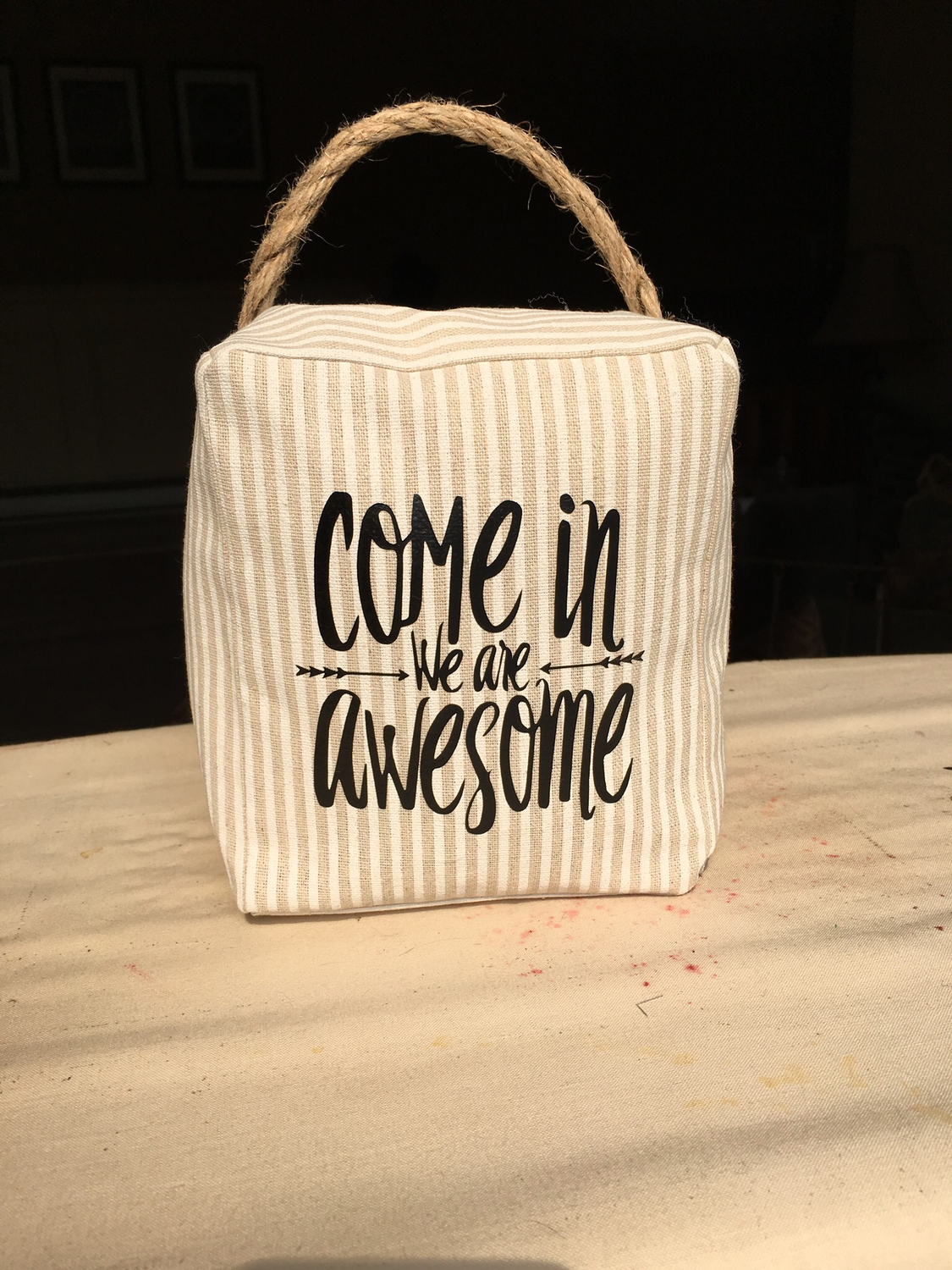 Door stop - Come inside we're awesome - SOLD OUT