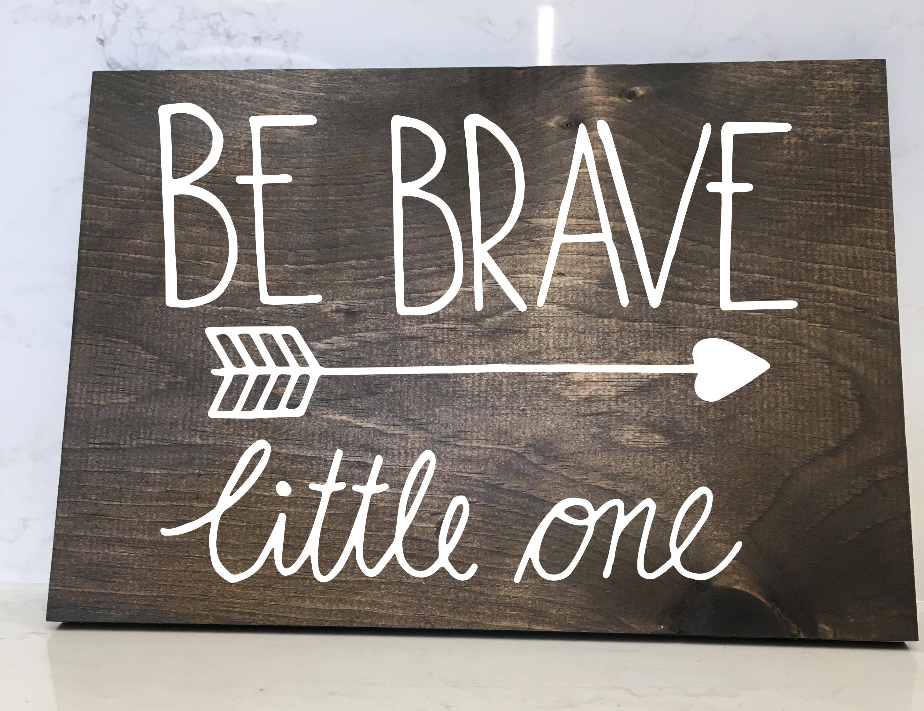 Be Brave - 12x16 Wood Sign 00163