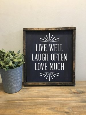 Live Well, Love Much, Laugh Often | Wood Sign
