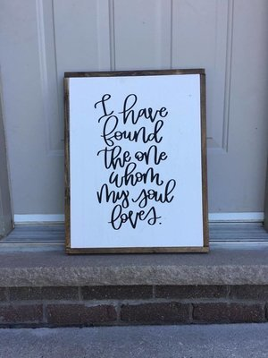 I have found the one whom my soul loves | Wood Sign