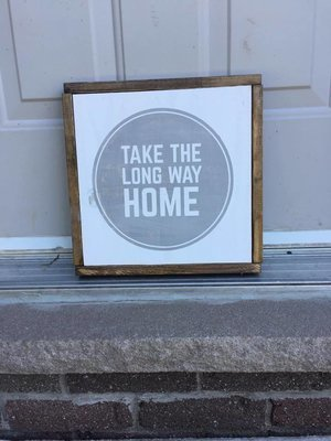 Take The Long Way Home | Wood Sign