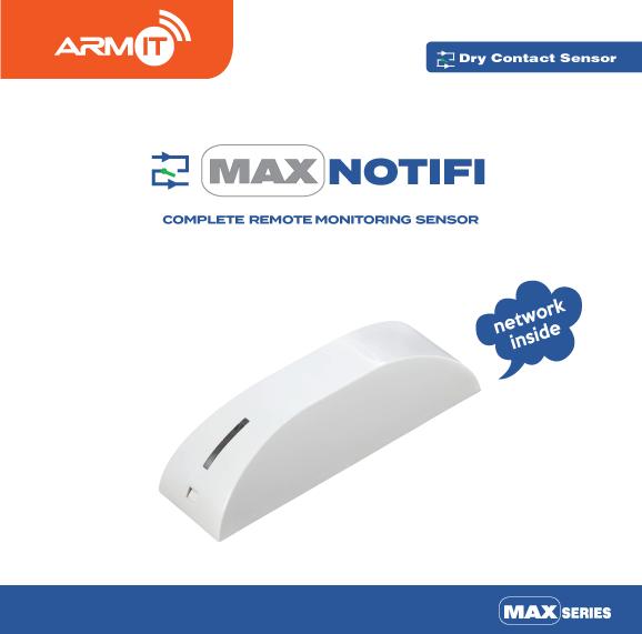 ARMIT MAX NOTIFI™ | Universal Dry Contact Monitor Sensor : MAXNOTIFI-CC-WH