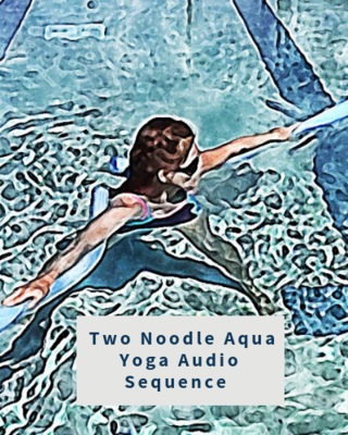 Aqua Yoga Audio Sequence - Two Pool Noodles