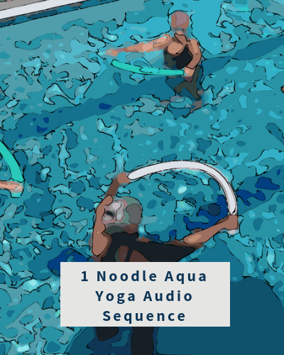 Aqua Yoga Audio Sequence - 1 Pool Noodle