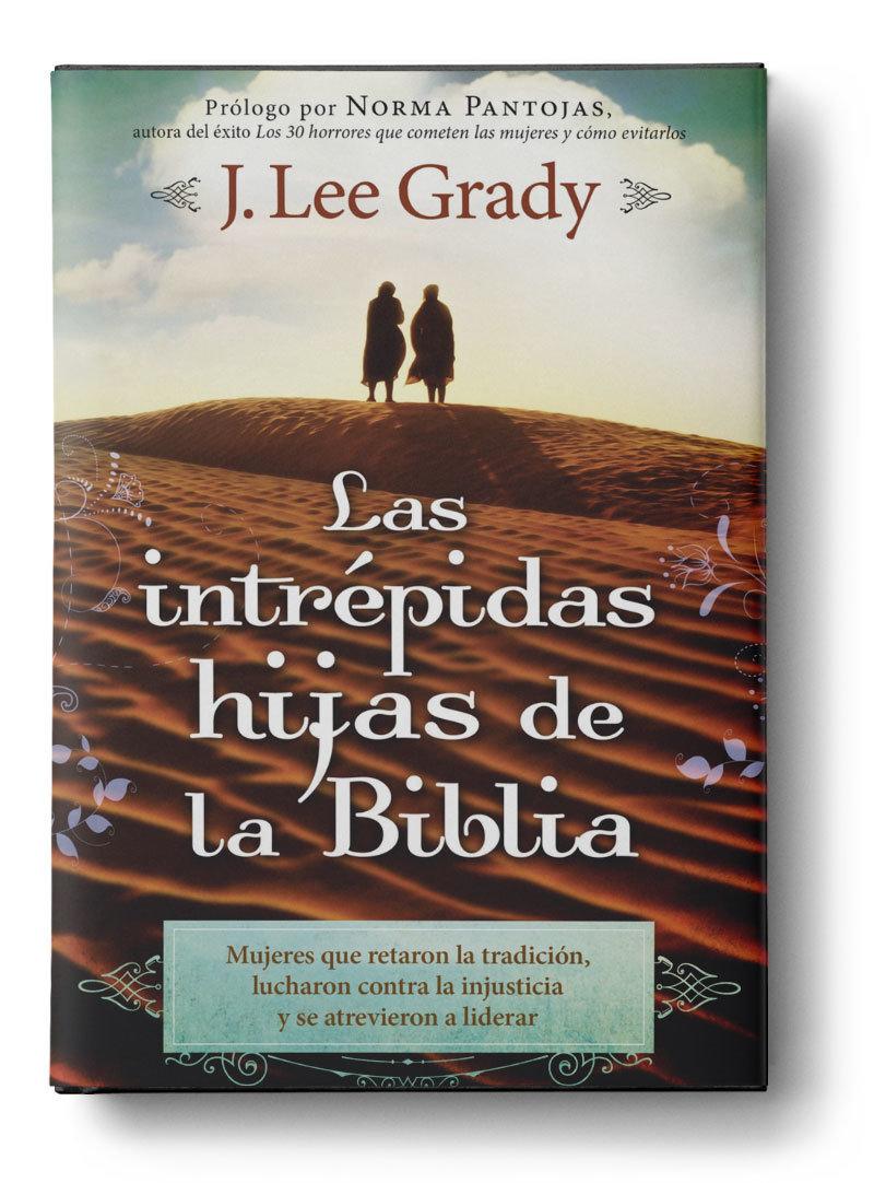 Las Intrépidas Hijas De La Biblia (Paperback)