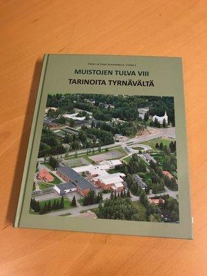 Muistojen tulva VIII – Tarinoita Tyrnävältä, 376 s., 2017