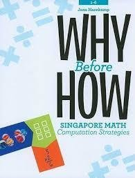 Why Before How: Singapore Math Computation Strategies 402682