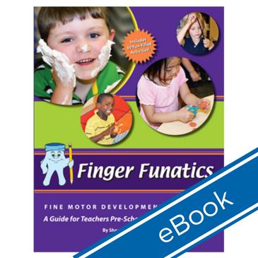 Finger Funatics Fine Motor Devlopment Program (eBook)
