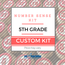 5th Grade Number Sense Kit - Custom