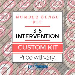 3-5 Intervention Number Sense Kit - CUSTOM