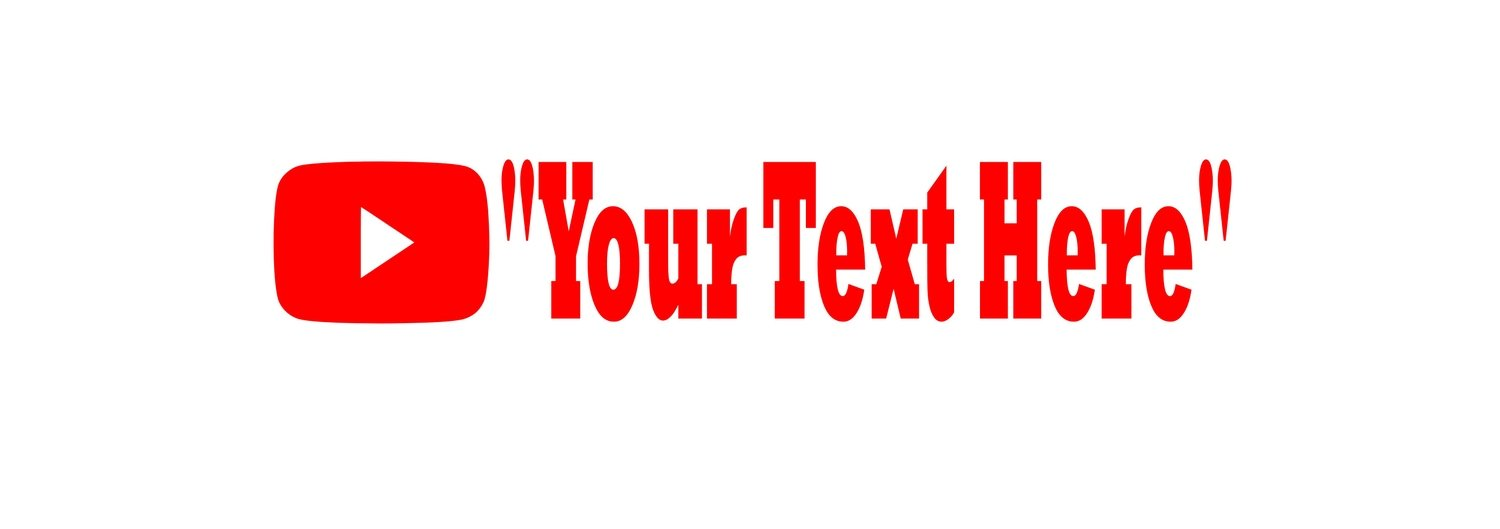 Custom youtube sticker your text here