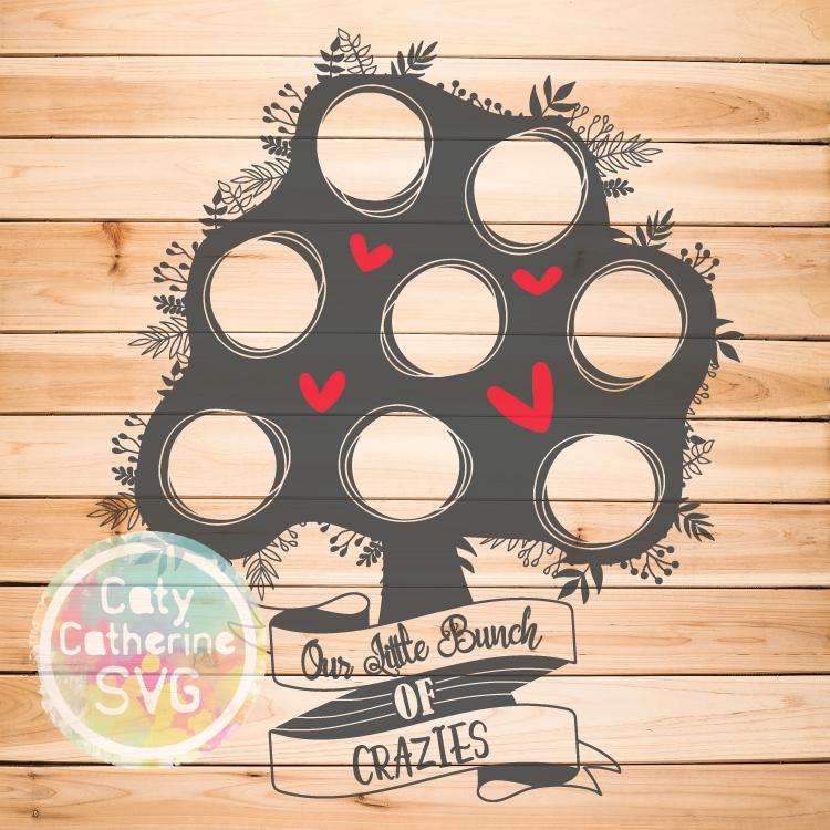 Our Little Bunch of Crazies Family Tree SVG Cut File 8 Circles CATYCATHERINE0000146-8CIRCLES