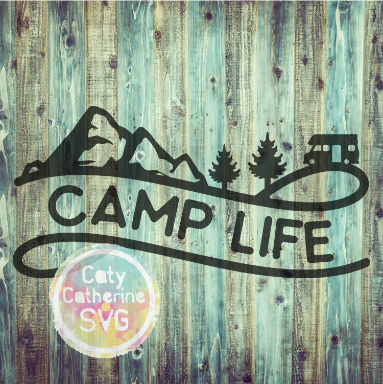 RV Camp Life SVG Camping Cut File Mountains Trees CATYCATHERINE0000244-01