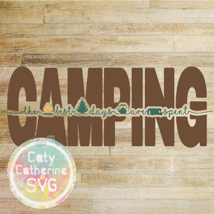 RV The Best Days Are Spent Camping SVG Cut File CATYCATHERINE0000244-05