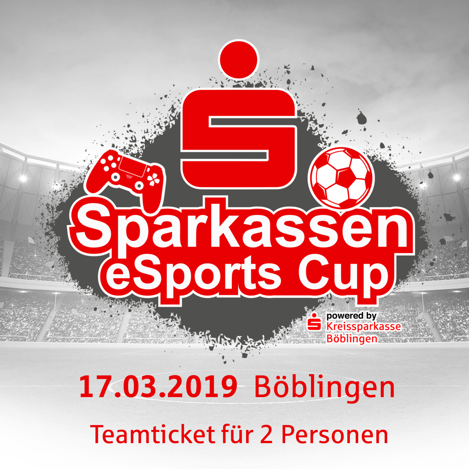 Sparkassen eSports Cup powered by Kreissparkasse Böblingen  // 17.03.2019 // 2vs2