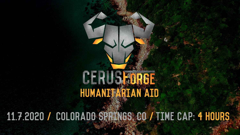 CerusForge: Humanitarian Aid 11.7.2020