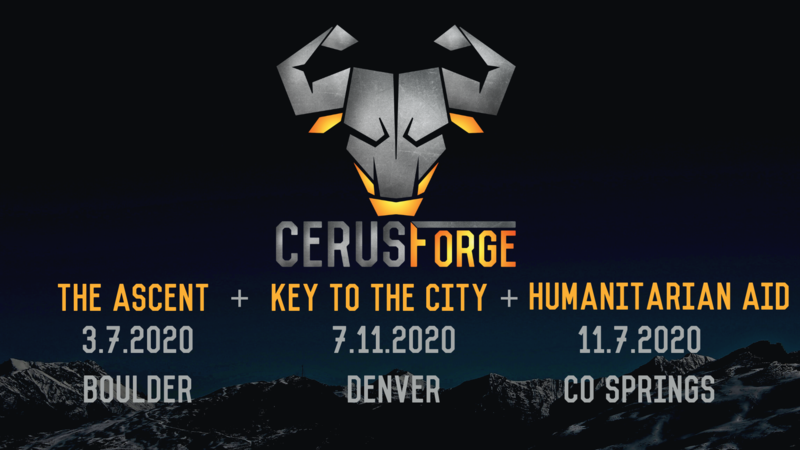CerusForge2020: Ascent + Key to the City + Humanitarian Aid