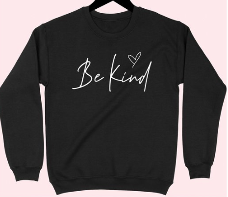 NEW Be Kind Collection ~ black