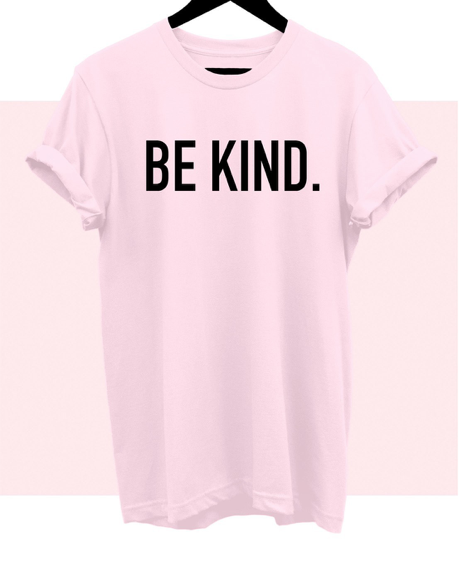 BE KIND - Bold - Pink