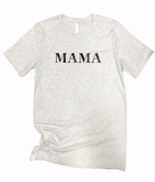 MAMA | RAISING A LEGEND ~ ash grey tee