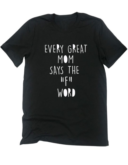 "Every Great Mom Says The ""F"" Word"