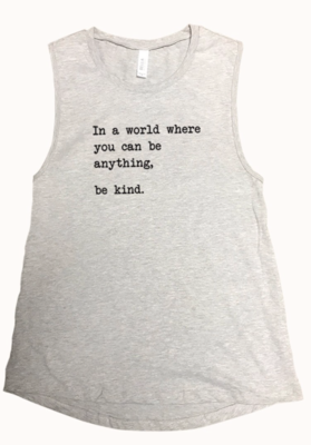 In a World... be kind ...   heather grey