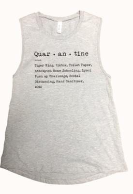 Quar - an - tine  ~ heather grey tank
