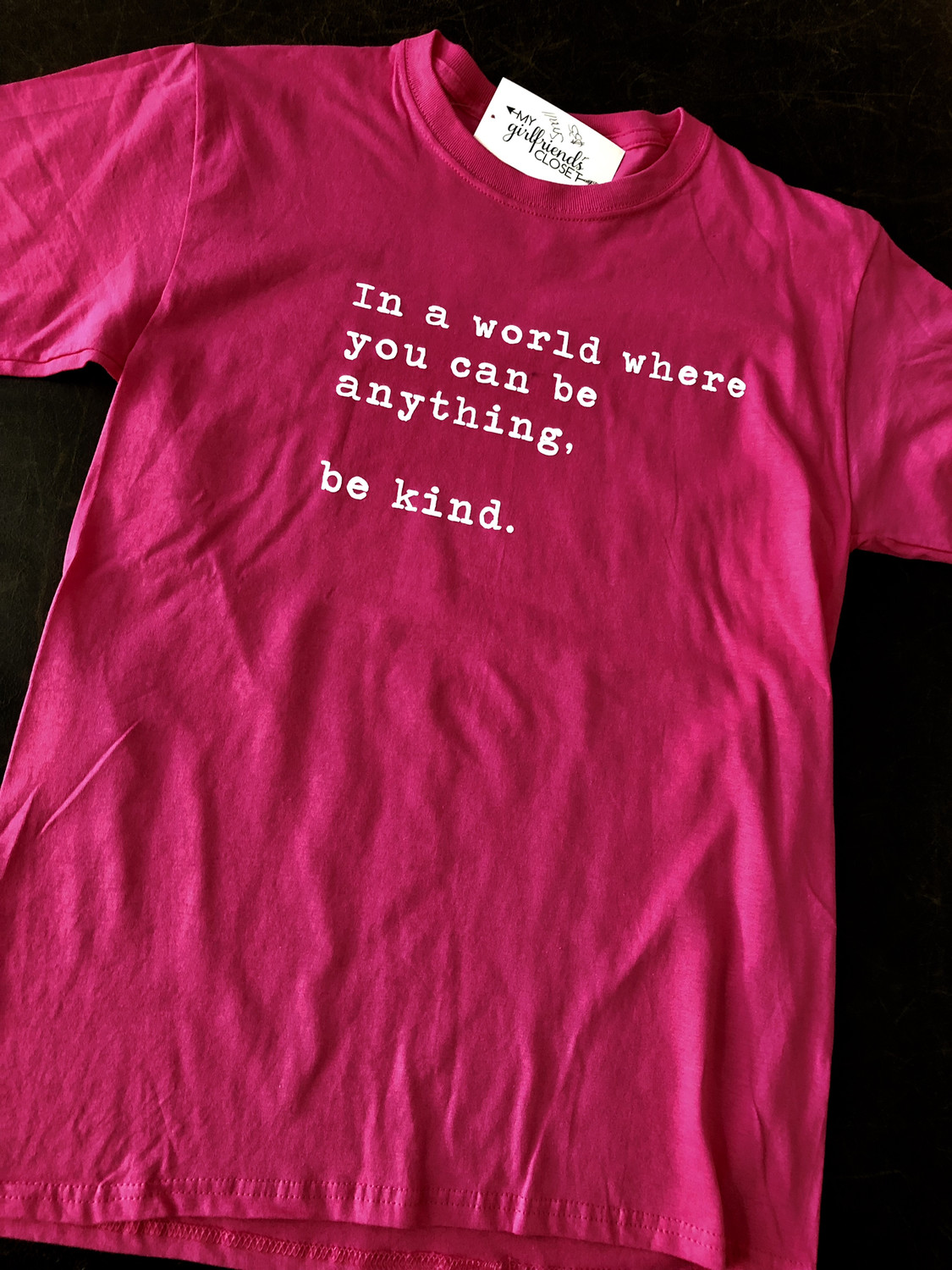 Be Kind ~ PINK SHIRT ANTI BULLY DAY Collection ~Fuschia Pink