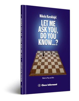LET ME ASK YOU, DO YOU KNOW...? (A Practical Endgame Guide)   ***USED***