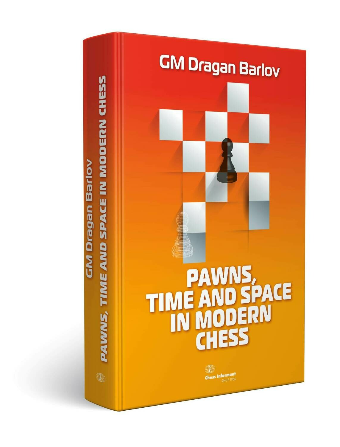 Pawns, Time and Space in Modern Chess   ***USED***