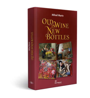 OLD WINE IN NEW BOTTLES - Mihail Marin