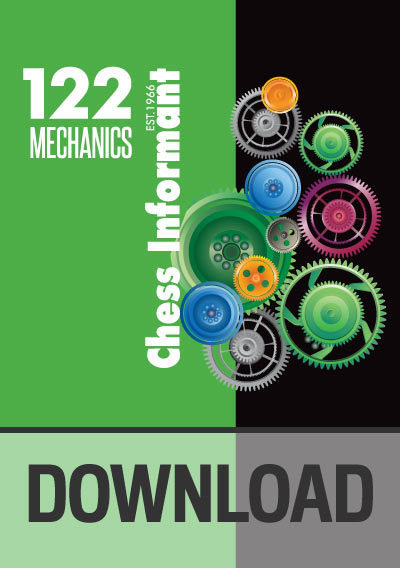 Chess Informant 122 Mechanics - DOWNLOAD VERSION