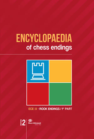 Encyclopedia of Chess Endings II - Rook Endings 1