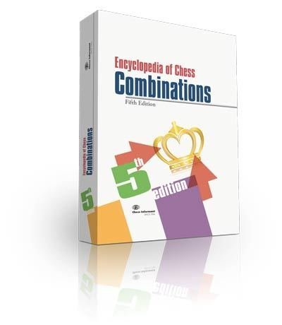 Encyclopedia of Chess Combinations, 5th edition