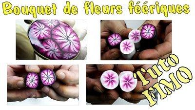 0116 - Tuto Fimo en vidéo - Bouquet de fleurs féériques (27mn 20s)