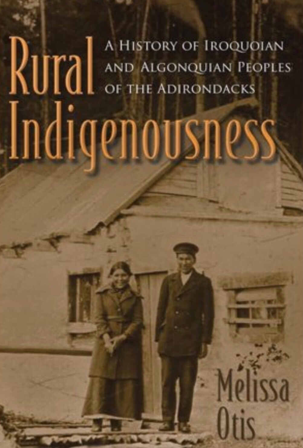 Rural Indigenousness - Melissa Otis