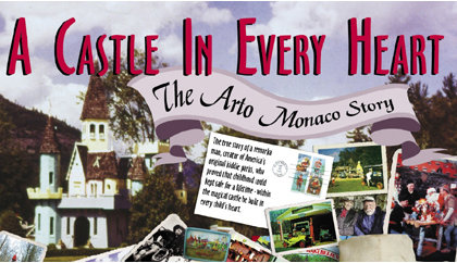 A Castle in Every Heart: the Arto Monaco Story