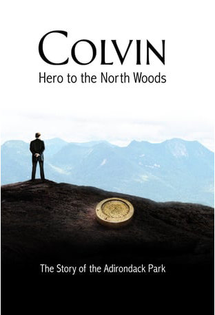 Colvin: Hero to the North Woods