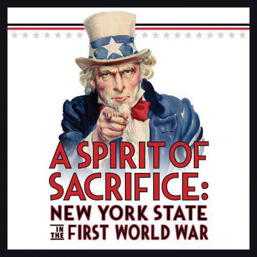A Spirit of Sacrifice: New York State in the First World War