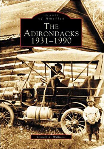 Images of America: the Adirondacks 1931-1990