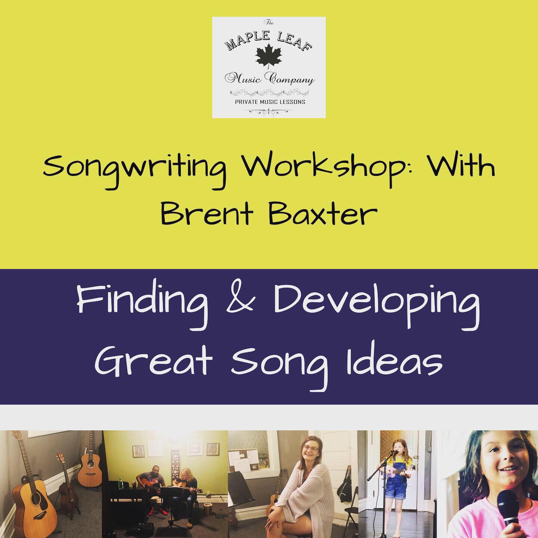 Brent Baxter   Songwriting Class